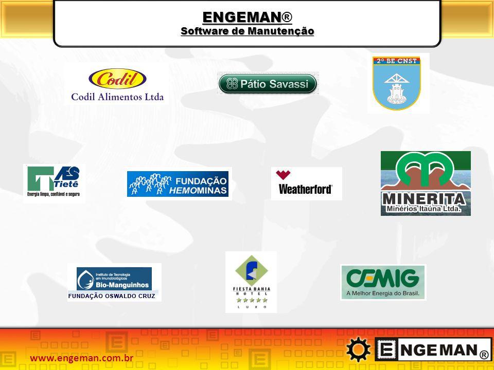ENGEMAN Software de Manutenção ENGEMAN® Software de Manutenção www.engeman.com.br