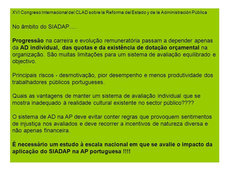 XVI Congreso Internacional del CLAD sobre la Reforma del Estado y de la Administración Pública No âmbito do SIADAP….