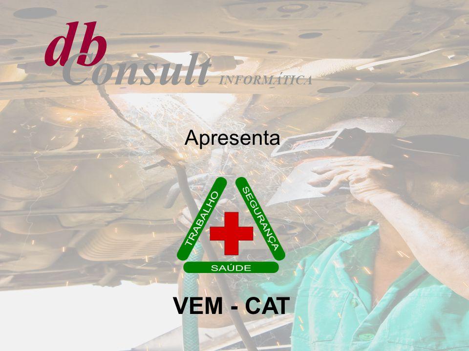 Apresenta VEM - CAT db Consult INFORMÁTICA