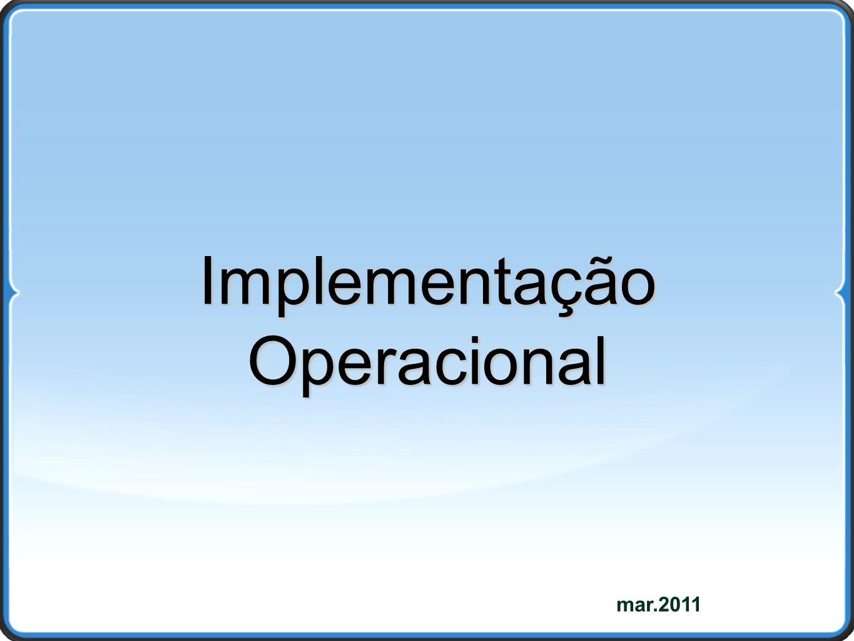 mar.2011 Implementação Operacional
