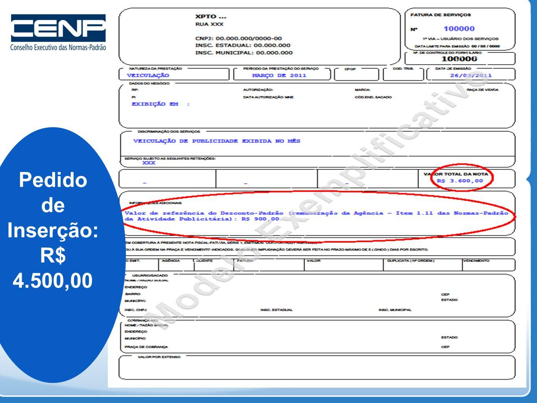 Pedido de Inserção: R$ 4.500,00