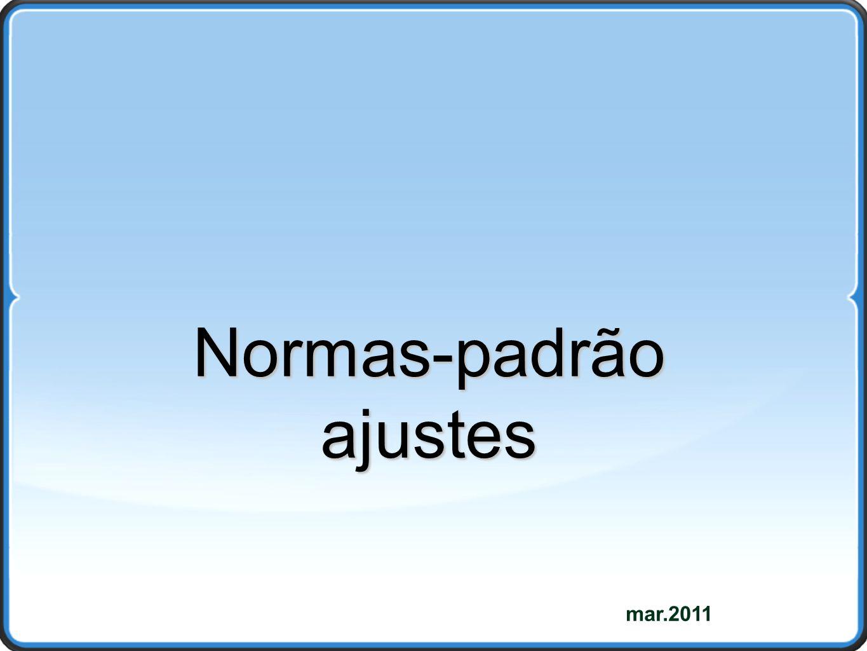 mar.2011 Normas-padrãoajustes