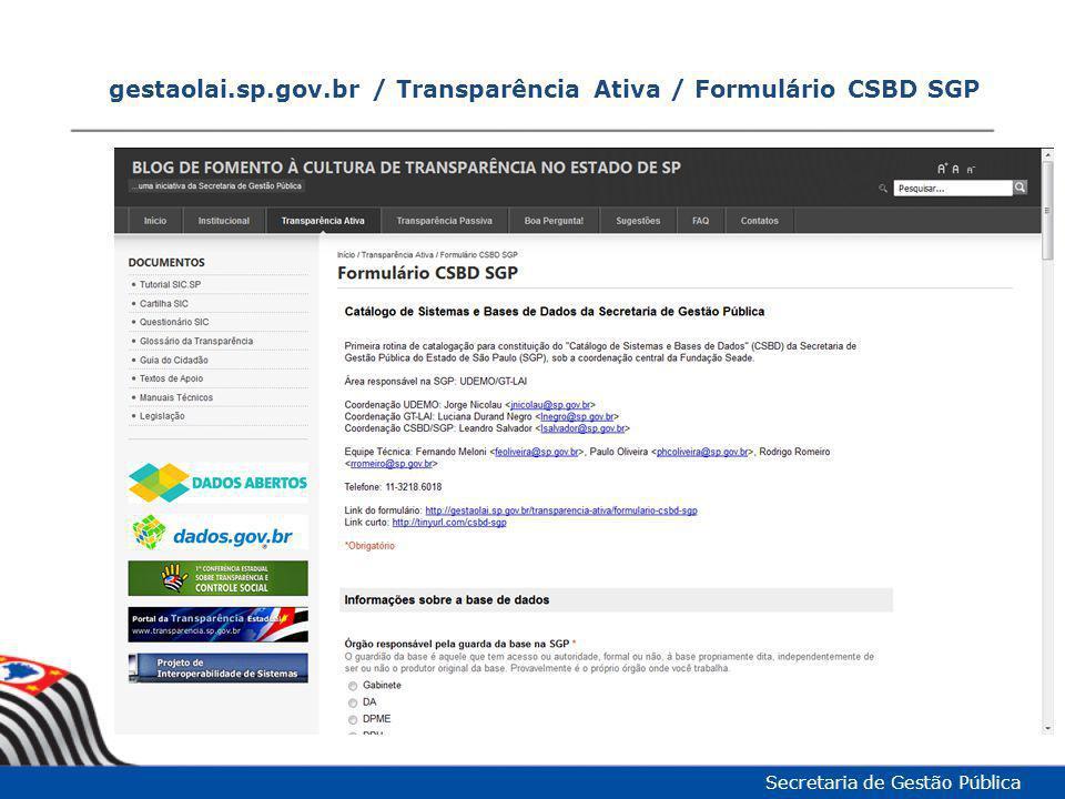 gestaolai.sp.gov.br / Transparência Ativa / Formulário CSBD SGP Secretaria de Gestão Pública