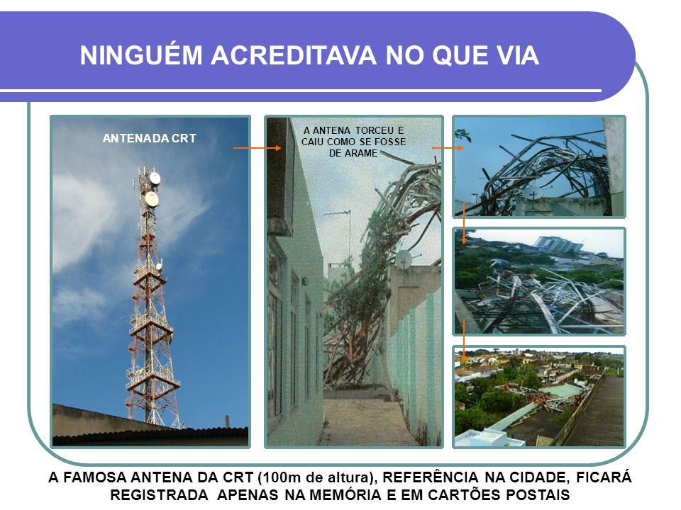 PREJUÍZOS DE TODA MONTA VIA-SE DESTRUIÇÃO POR TODOS OS LADOS - 80 % DA CIDADE FOI ATINGIDA R. Pinheiro MachadoR. Barão Rio Branco