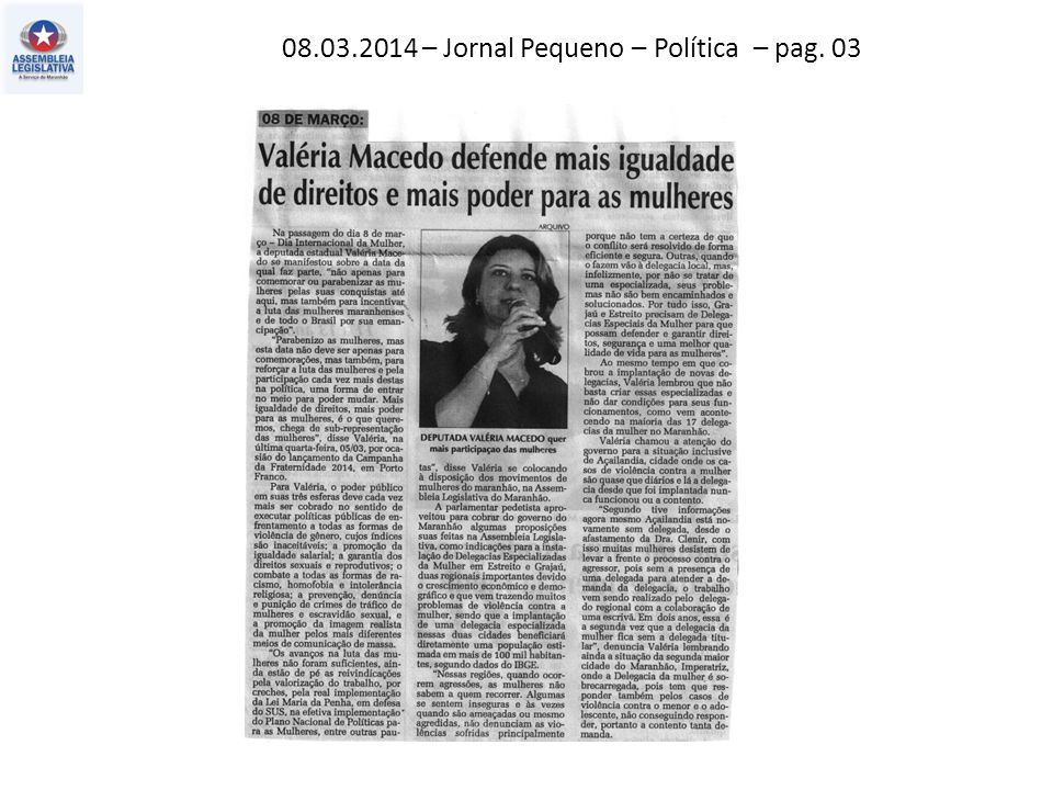 09.03.2014 – O Estado do MA – Política – pag. 03