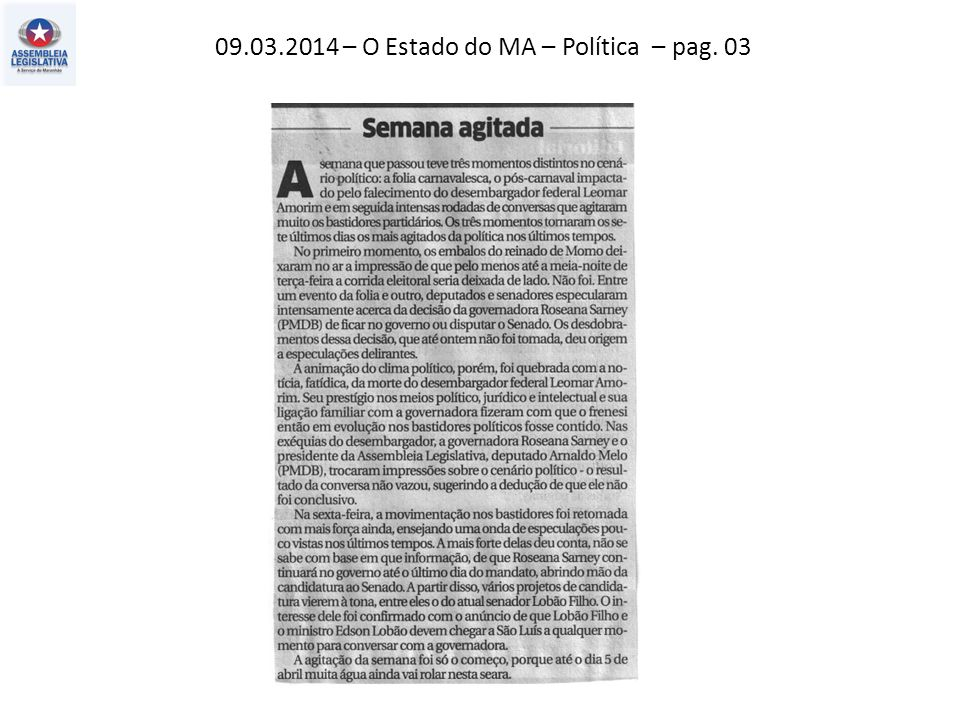 09.03.2014 – O Estado do MA – Política – pag. 03
