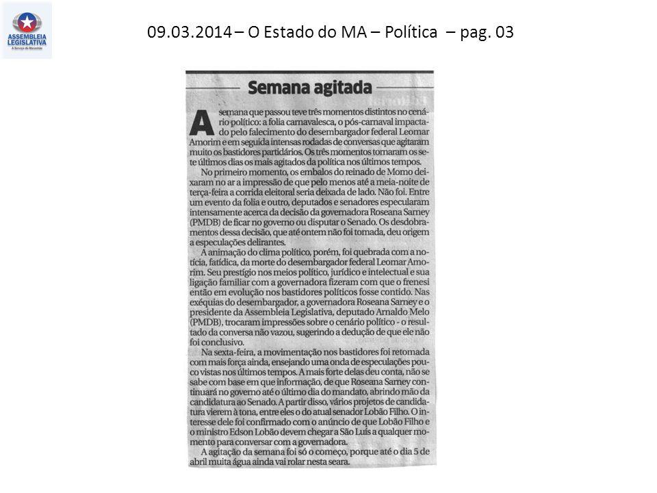 09.03.2014 – O Imparcial– Política – pag. 03