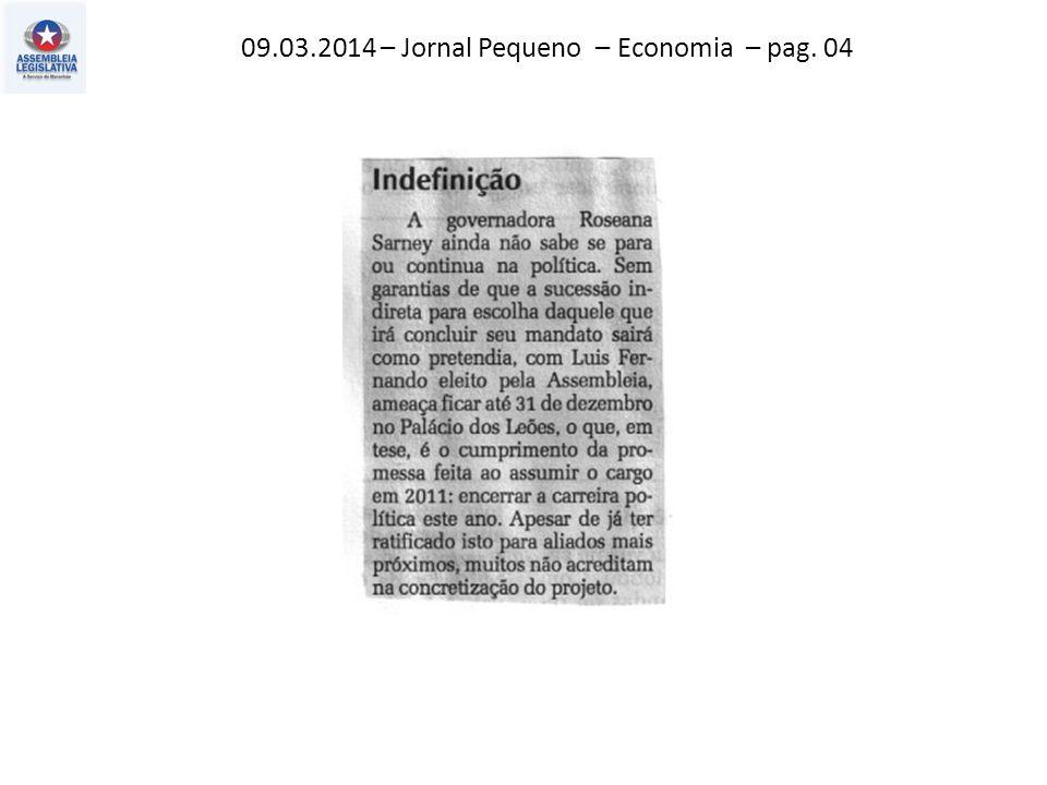 10.03.2014 – Jornal Pequeno – Política – pag. 03