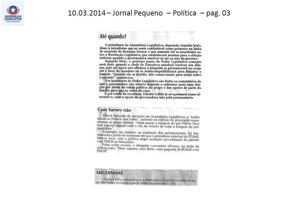 10.03.2014 – O Estado do MA – Política – pag. 03