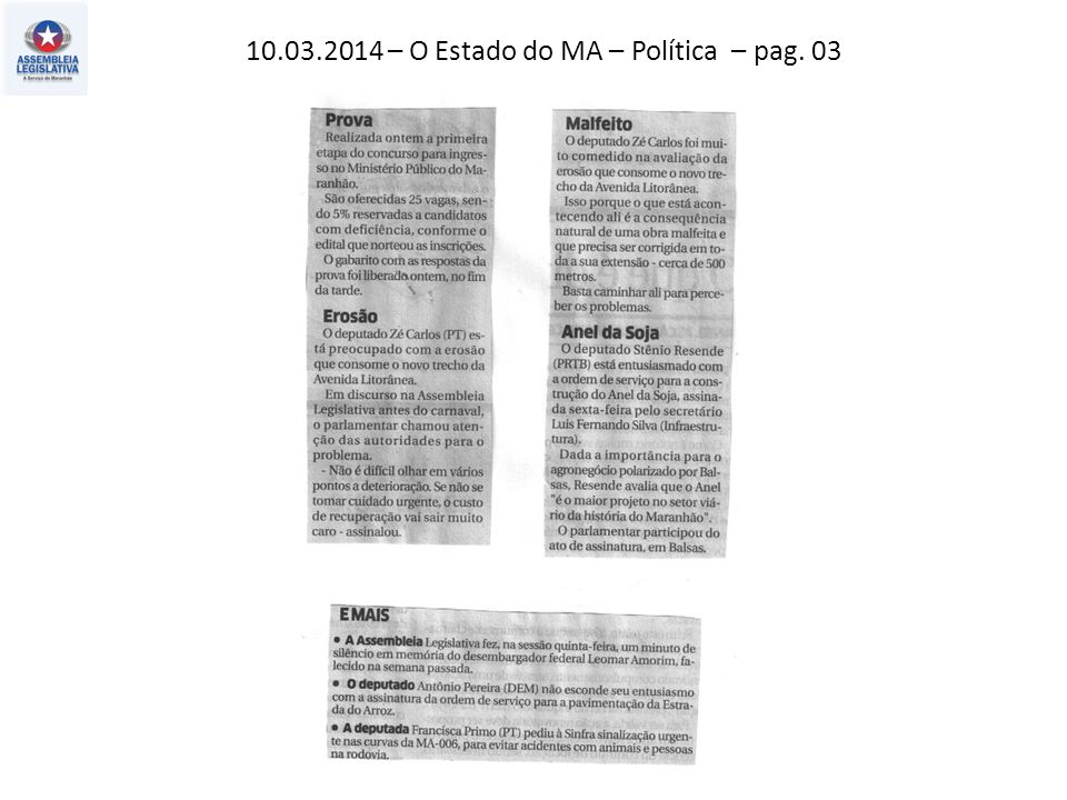 10.03.2014 – O Estado do MA – Política – pag. 03