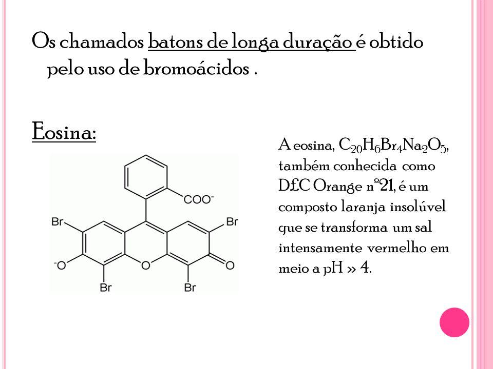 Os chamados batons de longa duração é obtido pelo uso de bromoácidos.