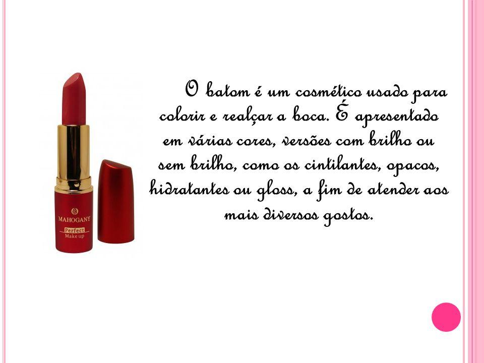O batom é um cosmético usado para colorir e realçar a boca.