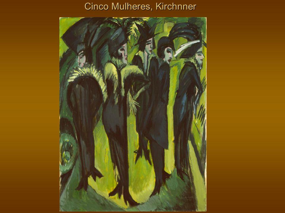 Cinco Mulheres, Kirchnner
