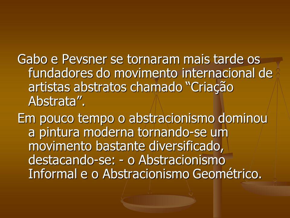 """Gabo e Pevsner se tornaram mais tarde os fundadores do movimento internacional de artistas abstratos chamado """"Criação Abstrata"""". Em pouco tempo o abst"""