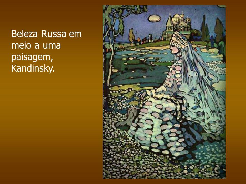 Beleza Russa em meio a uma paisagem, Kandinsky.