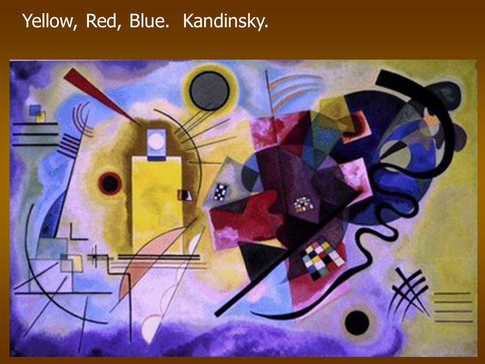 Yellow, Red, Blue. Kandinsky.