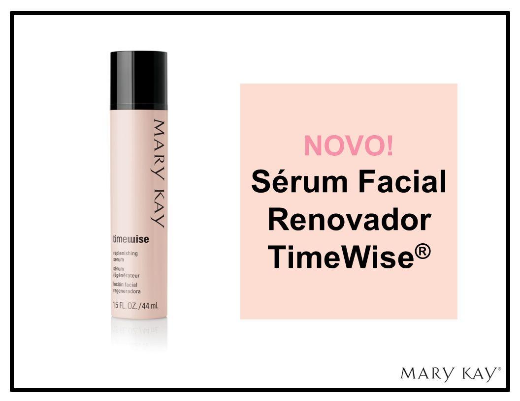 Sistema para Pele com Tendência à Acne Mary Kay ® Sérum Facial Renovador TimeWise ® Bem vinda.
