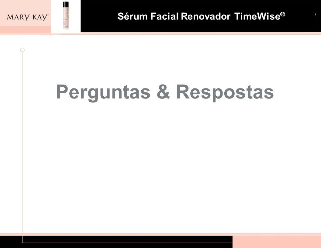 Sistema para Pele com Tendência à Acne Mary Kay ® Sérum Facial Renovador TimeWise ® Perguntas & Respostas