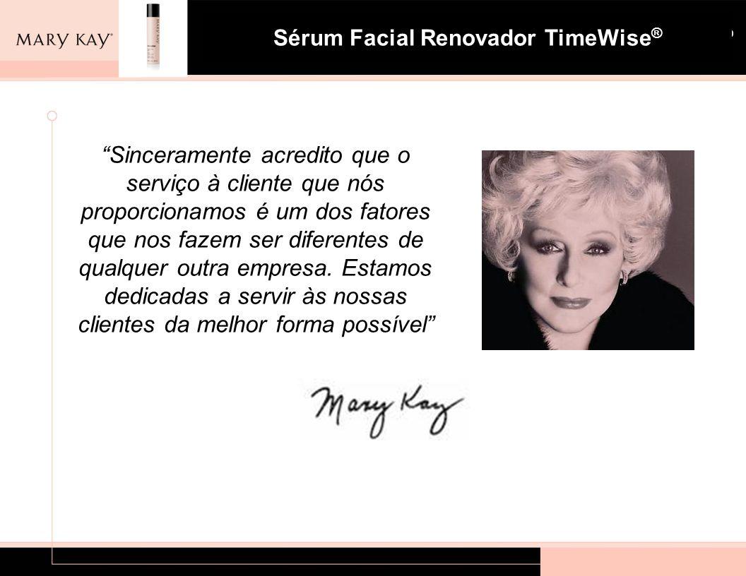 """Sistema para Pele com Tendência à Acne Mary Kay ® Sérum Facial Renovador TimeWise ® """"Sinceramente acredito que o serviço à cliente que nós proporciona"""