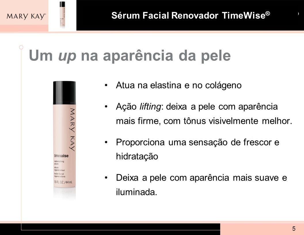 Sistema para Pele com Tendência à Acne Mary Kay ® Sérum Facial Renovador TimeWise ® 5 Um up na aparência da pele Atua na elastina e no colágeno Ação l