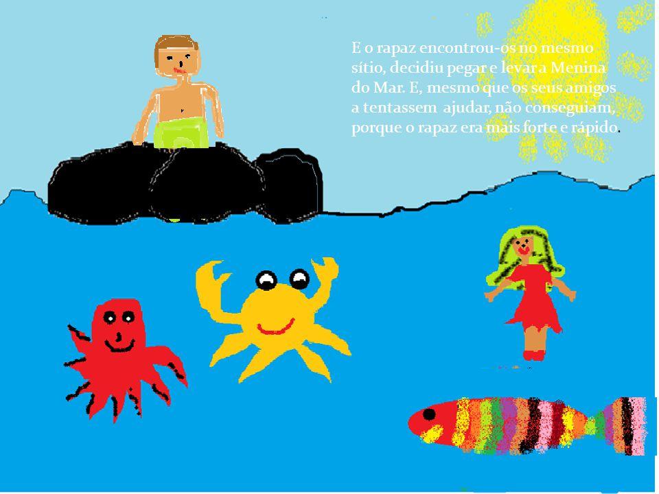 No dia seguinte, o rapaz voltou à praia para ver a Menina do Mar e os seus amigos.