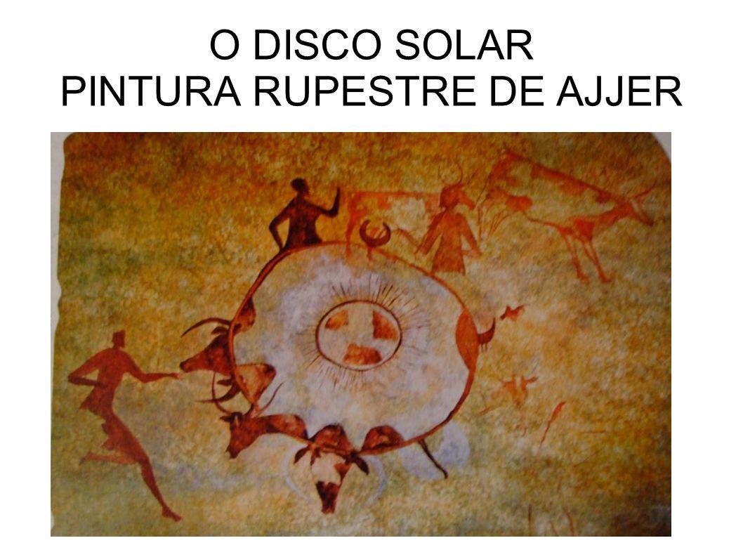 O DISCO SOLAR PINTURA RUPESTRE DE AJJER