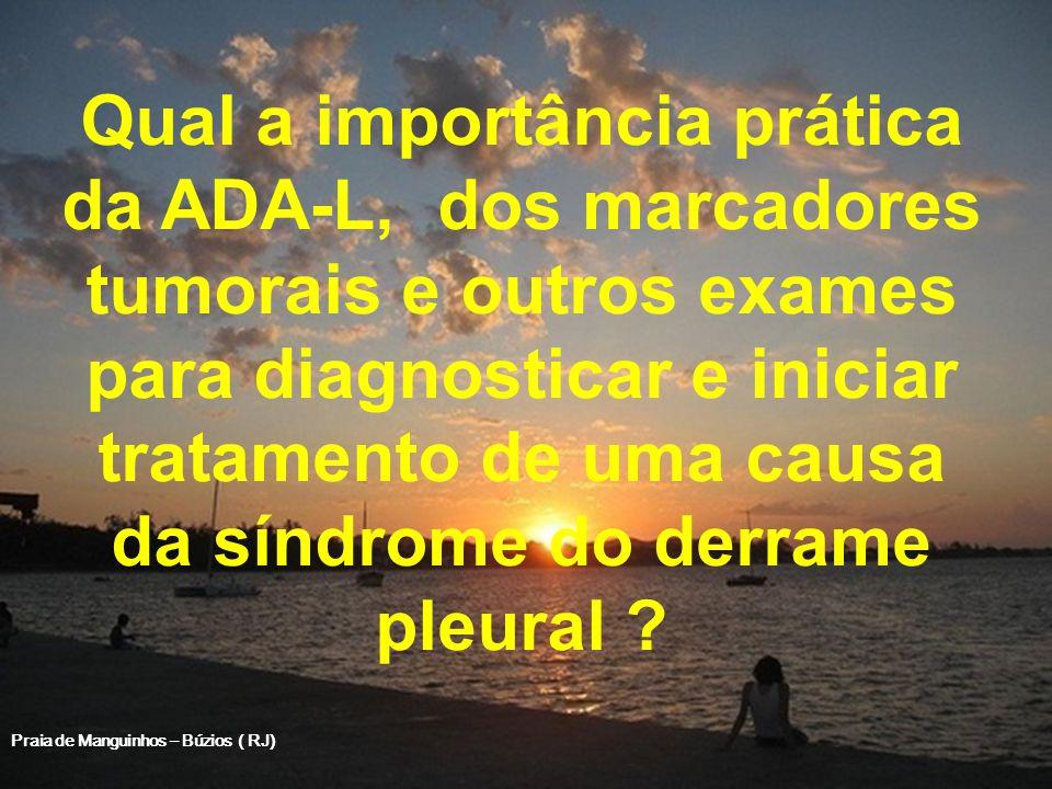 Qual a importância prática da ADA-L, dos marcadores tumorais e outros exames para diagnosticar e iniciar tratamento de uma causa da síndrome do derram
