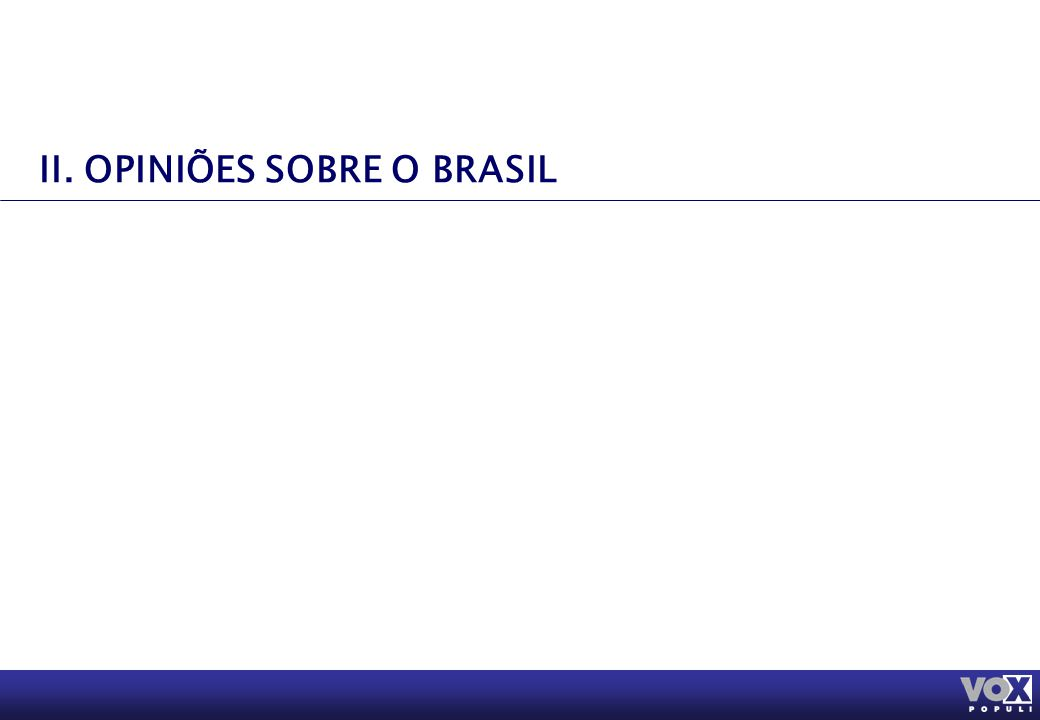 II. OPINIÕES SOBRE O BRASIL