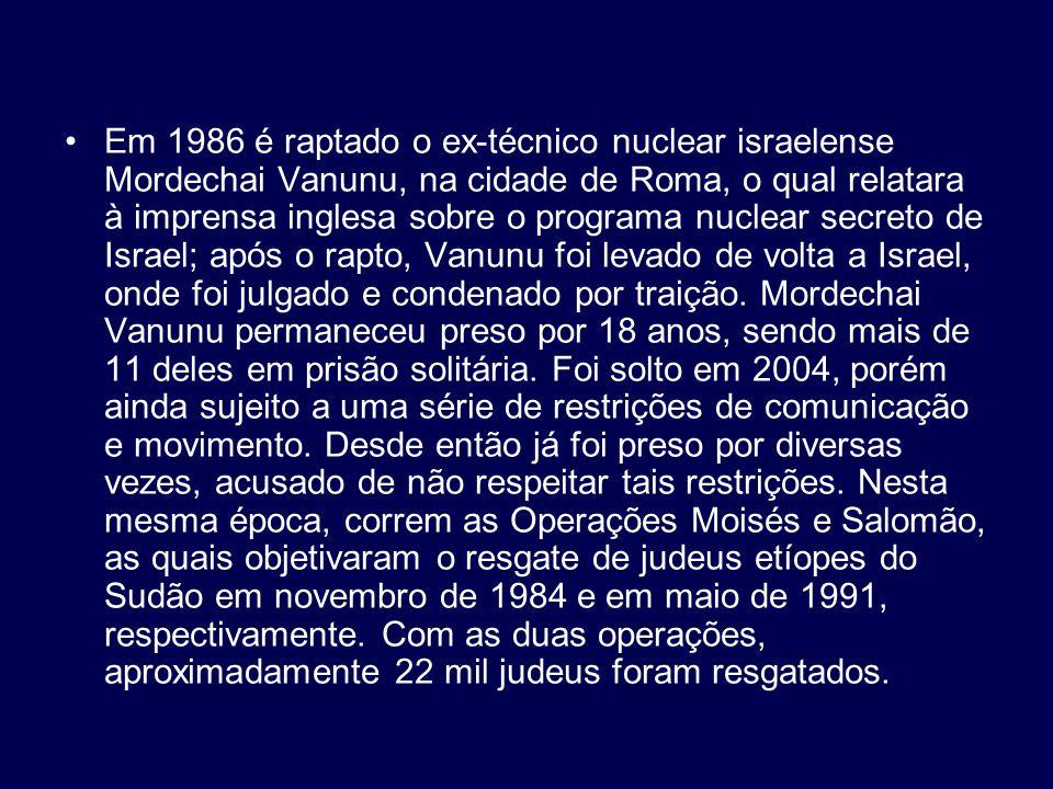 Em 1986 é raptado o ex-técnico nuclear israelense Mordechai Vanunu, na cidade de Roma, o qual relatara à imprensa inglesa sobre o programa nuclear sec
