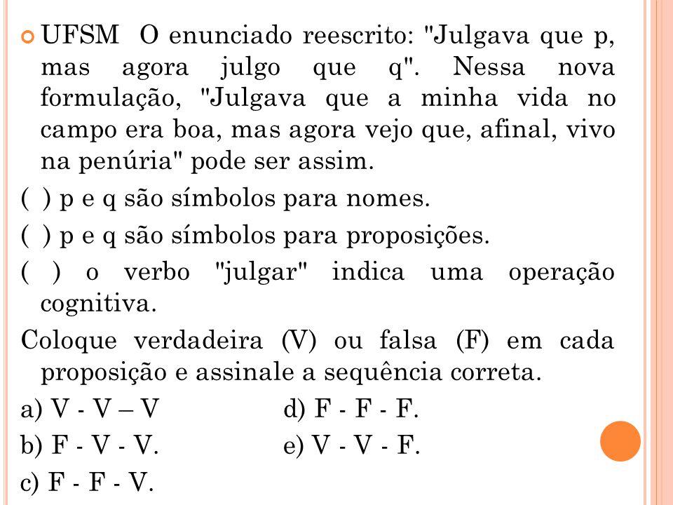 UFSM O enunciado reescrito: