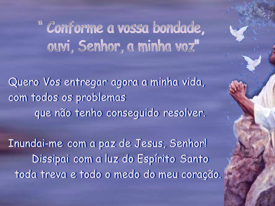 Vamos invocar a ajuda de Deus.
