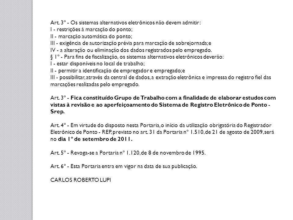 Considerações: -Possibilidade de manter registro pelos outros meios: manual e mecânico - Tempo: 2 prorrogações - Custo - Legalidade - Ações judiciais - Modelo de aparelho: http://www.refco.com.br/rep-biometrico.phphttp://www.refco.com.br/rep-biometrico.php