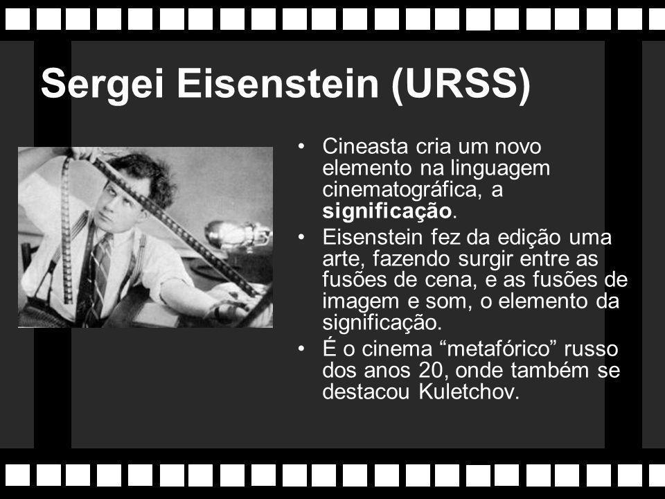 David W. Griffith (1875-1948) EUA Considerado o criador da linguagem cinematográfica. É o primeiro a utilizar dramaticamente o close, a montagem paral