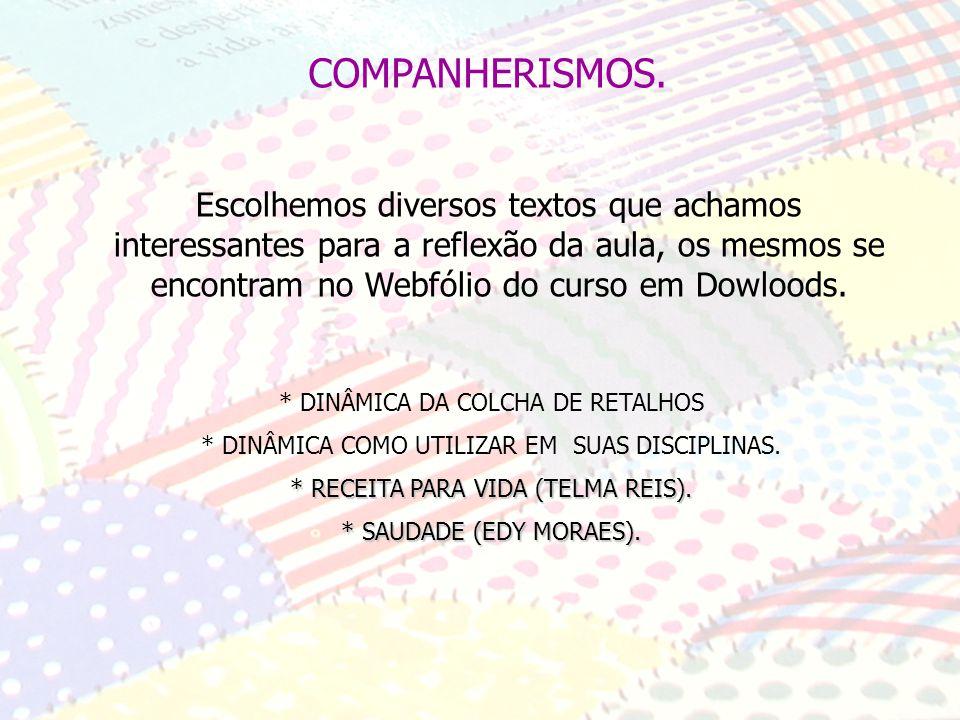 COMPANHERISMOS.