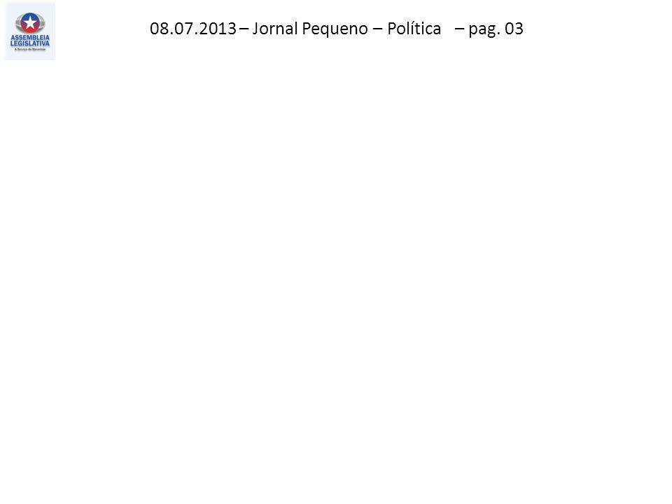 08.07.2013 – O Imparcial – Politica – pag. 02