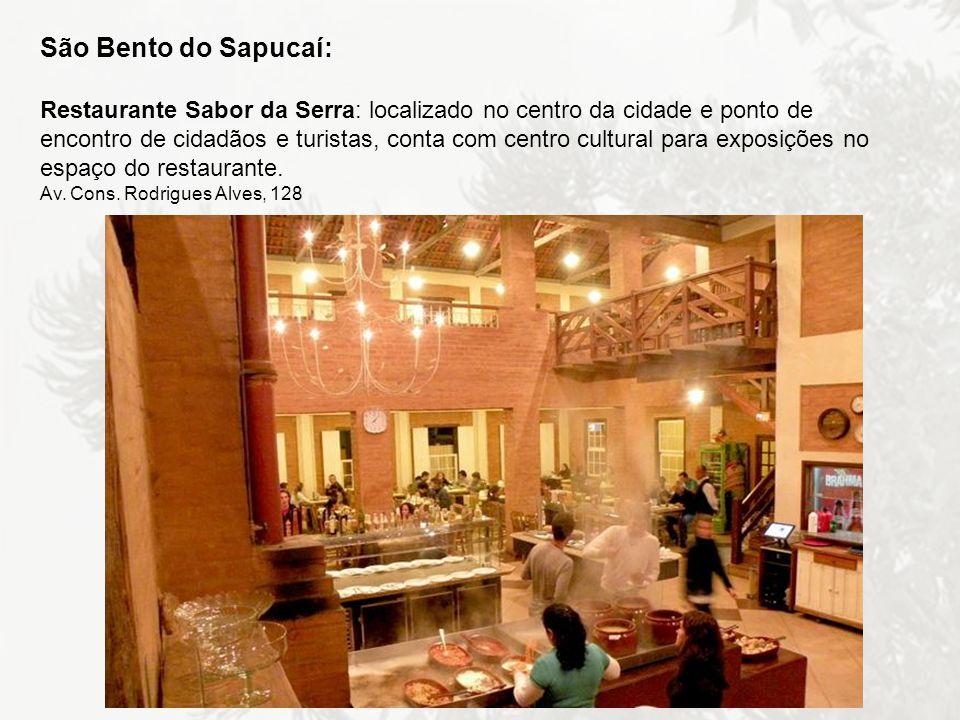 São Bento do Sapucaí: Restaurante Sabor da Serra: localizado no centro da cidade e ponto de encontro de cidadãos e turistas, conta com centro cultural