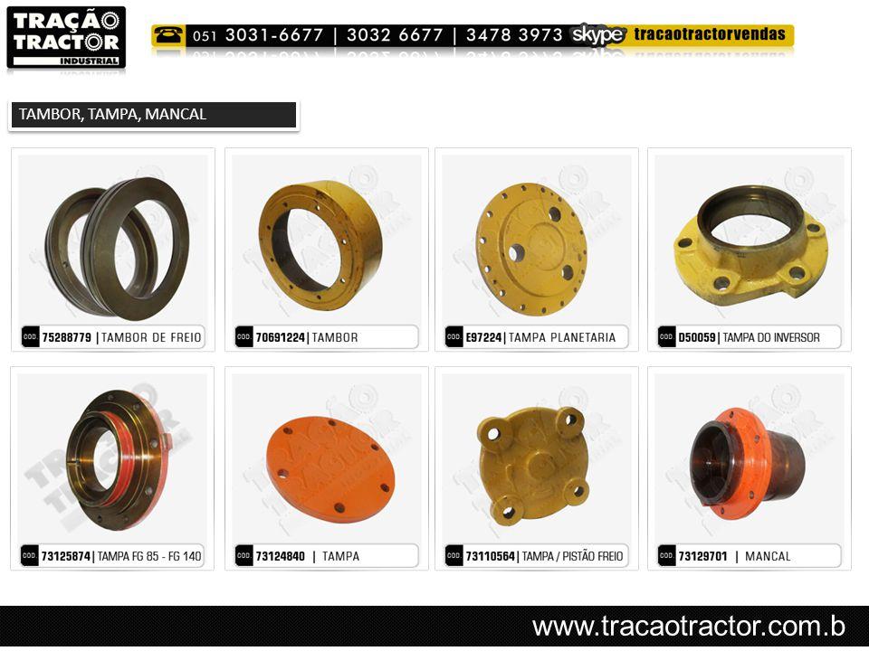 www.tracaotractor.com.b r TAMBOR, TAMPA, MANCAL