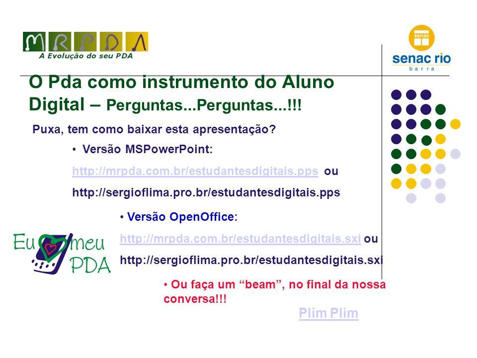 O Pda como instrumento do Aluno Digital – Perguntas...Perguntas...!!.