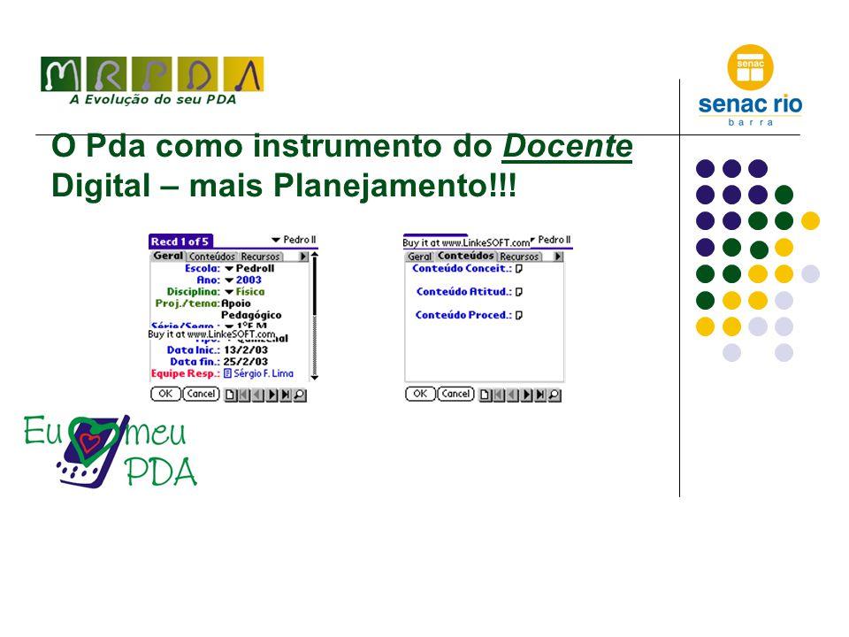 O Pda como instrumento do Docente Digital – mais Planejamento!!!