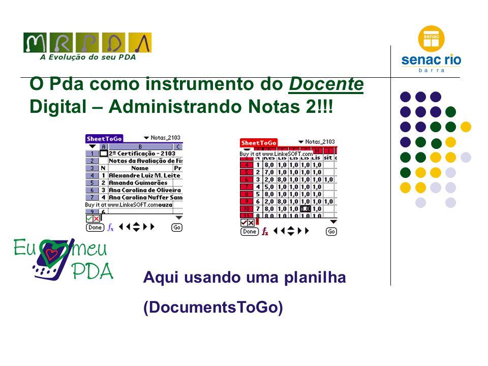 O Pda como instrumento do Docente Digital – Administrando Notas 2!!.