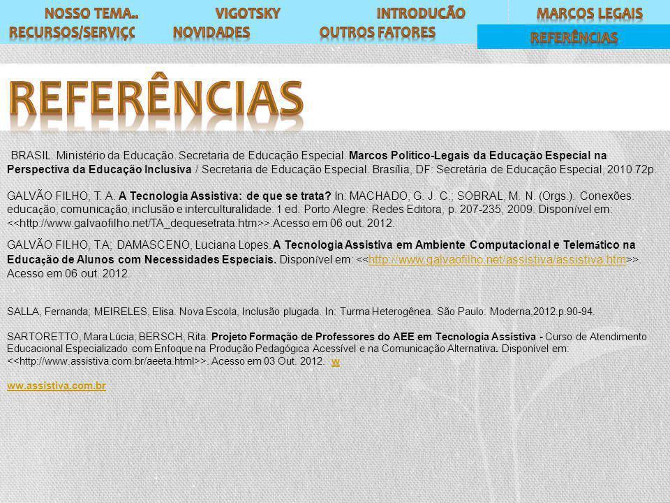 BRASIL. Ministério da Educação. Secretaria de Educação Especial.