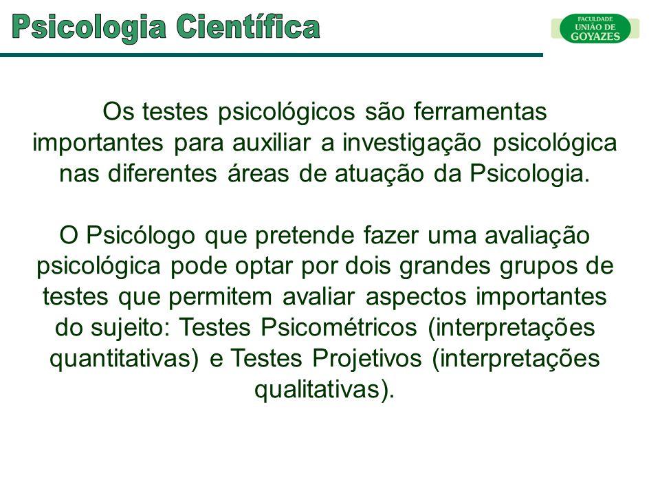 Os testes psicológicos são ferramentas importantes para auxiliar a investigação psicológica nas diferentes áreas de atuação da Psicologia. O Psicólogo