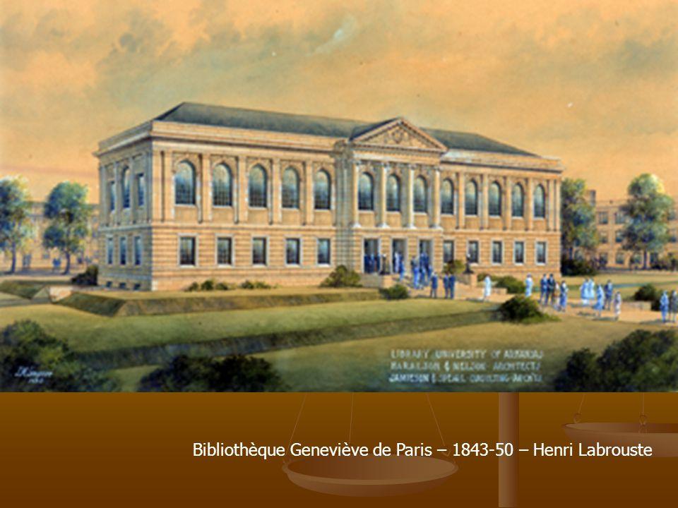 Bibliothèque Geneviève de Paris – 1843-50 – Henri Labrouste