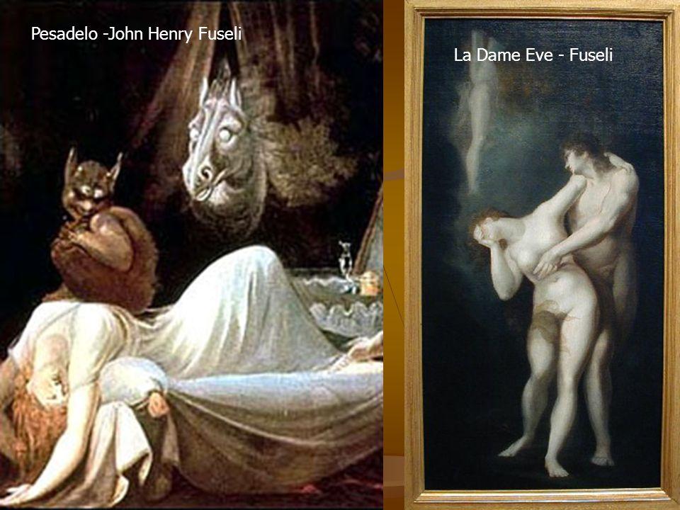 Pesadelo -John Henry Fuseli La Dame Eve - Fuseli