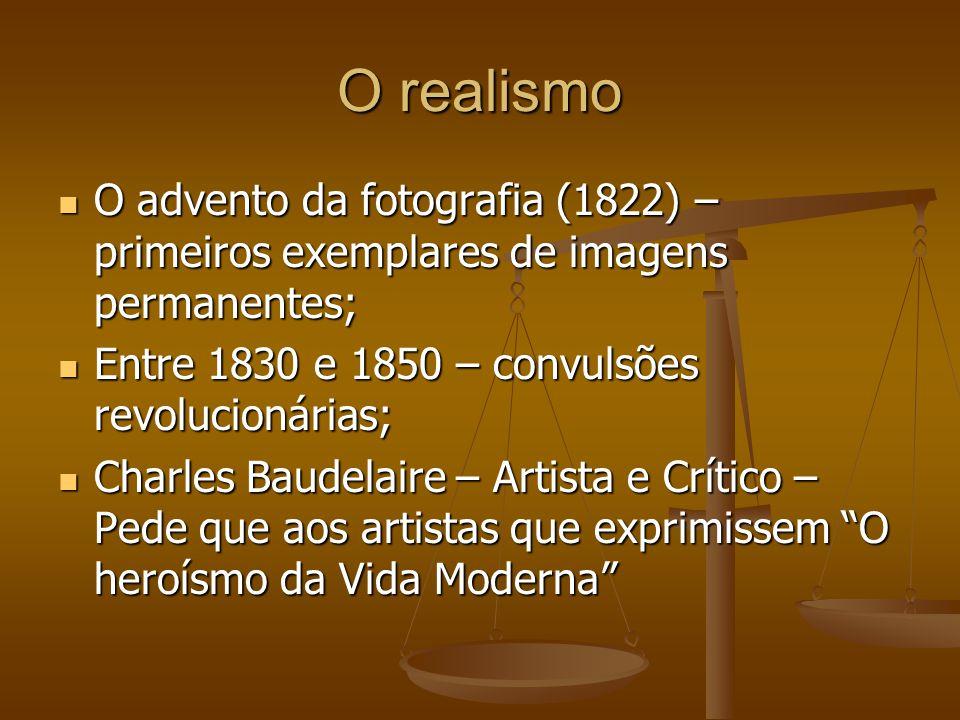 Gustave Courbet ( 1817 – 1877) – 1º Realista Europeu; Gustave Courbet ( 1817 – 1877) – 1º Realista Europeu; A ênfase ao sentimento e à imaginação (romantismo) representam a fuga às realidades da época; A ênfase ao sentimento e à imaginação (romantismo) representam a fuga às realidades da época; A arte deveria ser regida pela experiência direta; A arte deveria ser regida pela experiência direta; 1º Quadro do realismo programático – Os Britadores de Pedra; 1º Quadro do realismo programático – Os Britadores de Pedra; 1º - Movimento de recusa pela sociedade; 1º - Movimento de recusa pela sociedade; Courbet Escreve o manifesto do realismo; Courbet Escreve o manifesto do realismo; O artista vai pintar seu relacionamento objetivo com o que é pintado; O artista vai pintar seu relacionamento objetivo com o que é pintado; O mundo está; o artista da vida ao mundo; O mundo está; o artista da vida ao mundo; Artista como criador ativo; Artista como criador ativo;