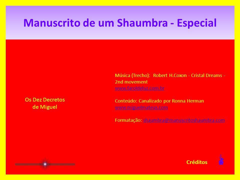 Manuscrito de um Shaumbra - Especial 10.