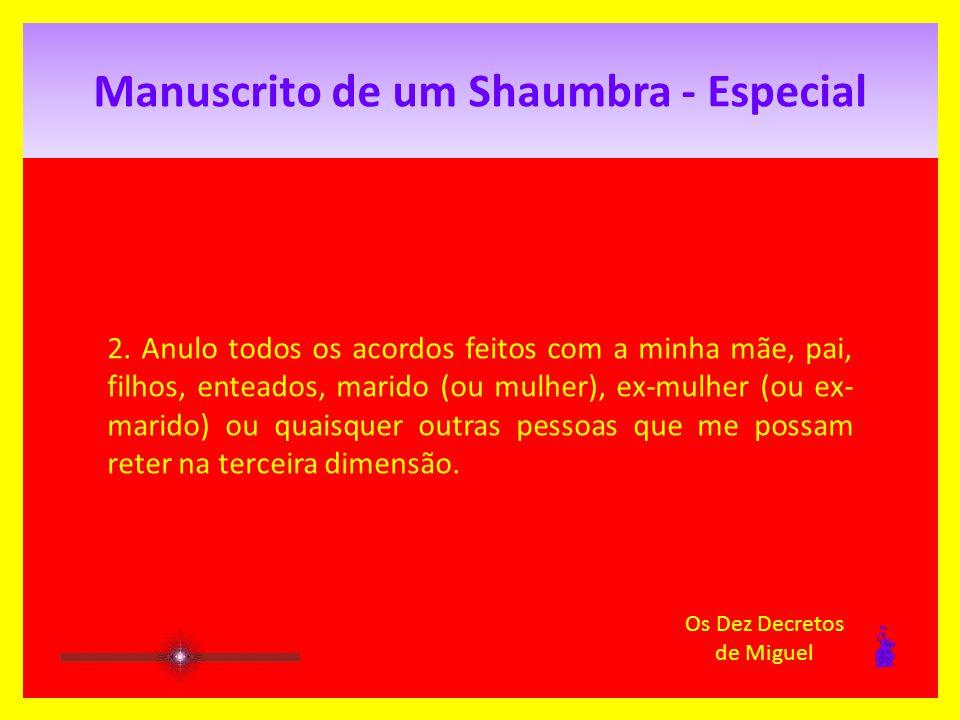 Manuscrito de um Shaumbra - Especial 1.
