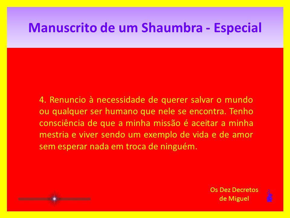 Manuscrito de um Shaumbra - Especial 3.