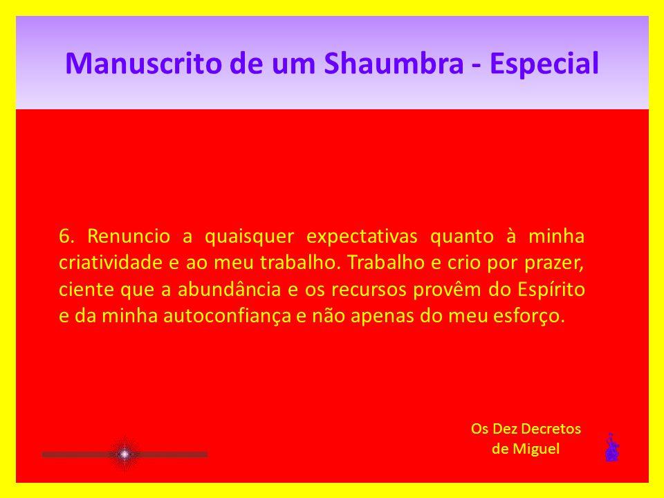 Manuscrito de um Shaumbra - Especial 5.