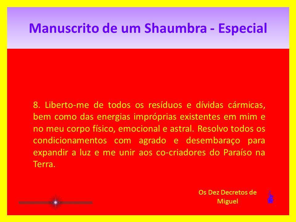 Manuscrito de um Shaumbra - Especial 8.